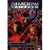 Shadowraiders: V6 Final Conflict!