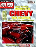 img - for How to Build Monster Chevy Big Blocks (Best of Hot Rods : Hot Rod Volume 10 Technical Library) book / textbook / text book