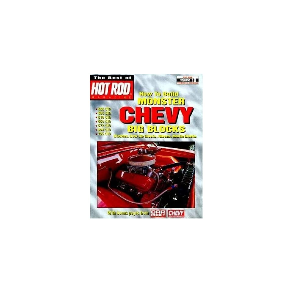 How to Build Monster Chevy Big Blocks (Hot Rod Technical Library)