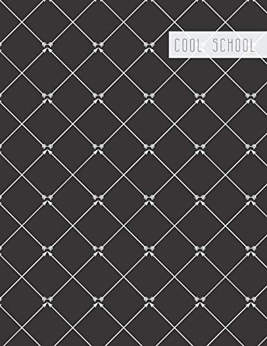 Cool School: Large College Ruled Notebook for Homework School or Work Black with Classy White Crisscross Cool School