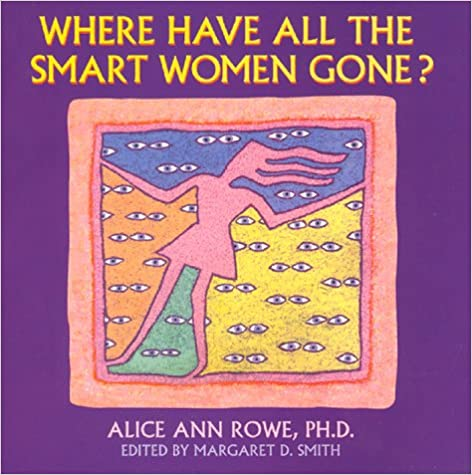 Where Have All the Smart Women Gone?