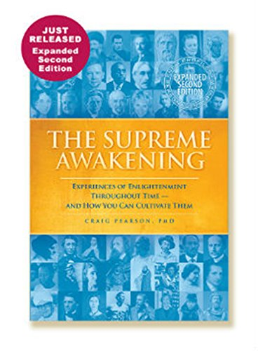 The Supreme Awakening: Experiences of Enlightenment Throughout Time - And How You Can Cultivate Them