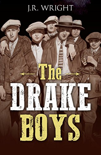 The DRAKE BOYS: A High Plains Thriller by [Wright, J.R.]