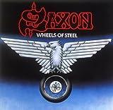 Wheels of Steel by Saxon (2005-04-28)
