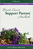 Breast Cancer Support Partner Handbook, Judy C. Kneece, 1886665249