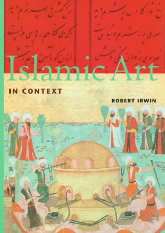 Islamic Art in Context (Perspectives) (Trade Version)
