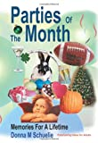 Parties of the Month, Donna Schuelie, 0595330029