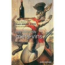 Accords mets-vins (Les): Un art français