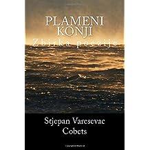 Plameni  konji: Zbirka poezije (Croatian Edition)