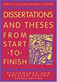 Dissertations And Theses from Start to Finish: Psychology And Related Fields, John D. Cone, Sharon L. Foster, 1591473624