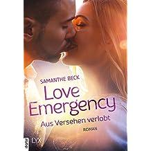 Love Emergency - Aus Versehen verlobt (Love-in-Emergencies-Reihe 1) (German Edition)