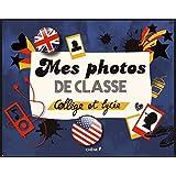 Mes photos de classe : collège - lycée