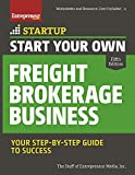 img - for Start Your Own Freight Brokerage Business: Your Step-By-Step Guide to Success (StartUp Series) book / textbook / text book
