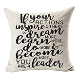 Quote If Your Actions Inspire Others to Dream More Learn More do More and Become More You are a Leader Cotton LinenCushion Case Home Decorative Square 18X18 inches (A) 45cm