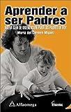 Aprender a Ser Padres, Maria del Carmen Miguez, 9701507436