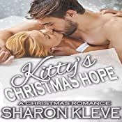 Kitty's Christmas Hope: Dreams Come True Series, Book 3   Sharon Kleve