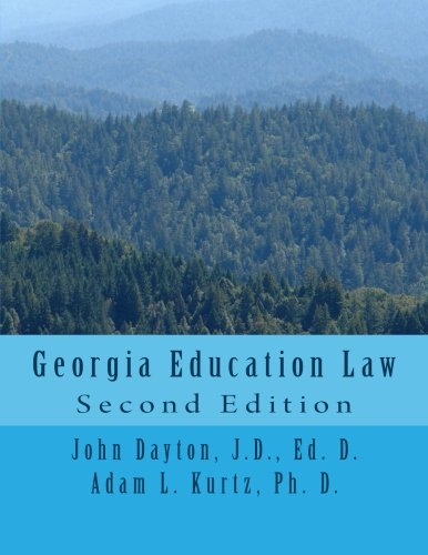 Georgia Education Law: Second Edition