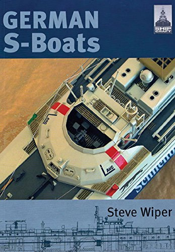 Shipcraft 6 - German S Boats by Seaforth Publishing