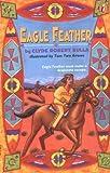 Eagle Feather, Clyde Robert Bulla, 0140367306