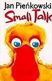 Small Talk, Jan Pienkowski, 0843129662