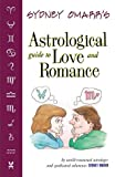 Sydney Omarr's Astrological Guide to Love and Romance, Sydney Omarr, 1567185053