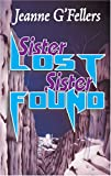 img - for Sister Lost, Sister Found book / textbook / text book