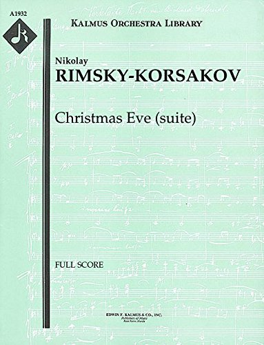 Christmas Eve (suite): Full Score [A1932] by E.F.Kalmus