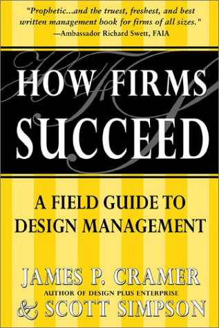 How Firms Succeed: A Field Guide to Design Management ebook