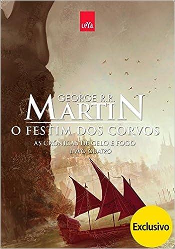 Festim Dos Corvos, O (As Cronicas De Gelo E Fogo) (Em Portuguese do Brasil)