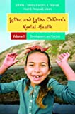 img - for Latina and Latino Children's Mental Health [2 volumes] (Child Psychology and Mental Health) book / textbook / text book