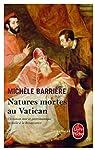 Natures mortes au Vatican : Roman noir et gastronomique en Italie à la Renaissance par Barrière