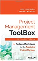 Project Management ToolBox: Tools and Techniques for the Practicing Project Manager, 2nd Edition