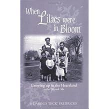 When Lilacs Were in Bloom