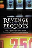 Revenge of the Pequots, Kim Isaac Eisler and Kim Eisler, 0803267452