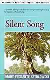 Silent Song, Mary Vigliante Sydlowski, 0595089089