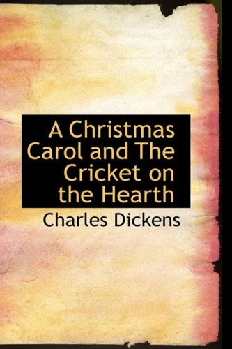 A Christmas Carol and The Cricket on the Hearth ebook