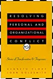 img - for Resolving Personal and Organizational Conflict: Stories of Transformation and Forgiveness book / textbook / text book