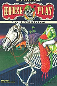 Horse Play (The Luke Fitz Collection) (Volume 4)