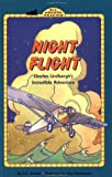 Night Flight: Charles Lindbergh's Incredible Adventure GB (All Aboard Reading)