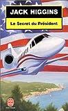 Le secret du Président