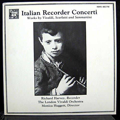 - ITALIAN RECORDER CONCERTI VIVALDI SCARLATTI & SAMMARTINI vinyl record