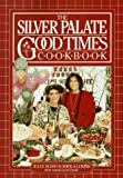The Silver Palate Good Times Cookbook, Julee Rosso and Sheila Lukins, 089480832X