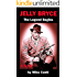 JELLY BRYCE: THE LEGEND BEGINS (JELLY BRYCE TRILOGY Book 1)