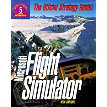 Microsoft Flight Simulator: The Official Strategy Guide
