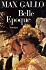 Belle Epoque par Gallo