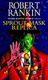 Sprout Mask Replica, Robert Rankin, 0552143561