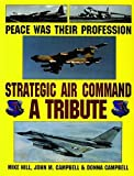 Peace Was Their Profession, Michael Hill and John M. Campbell, 0887406882