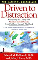 Learn more about the book, Driven To Distraction