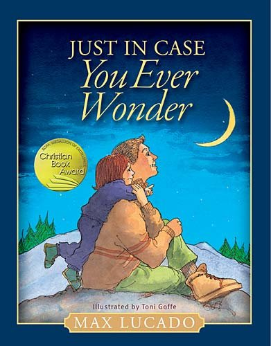 Just in Case You Ever Wonder by Thomas Nelson