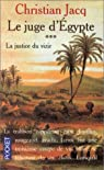 Le Juge d'Egypte, tome 3 : La Justice du vizir par Christian Jacq